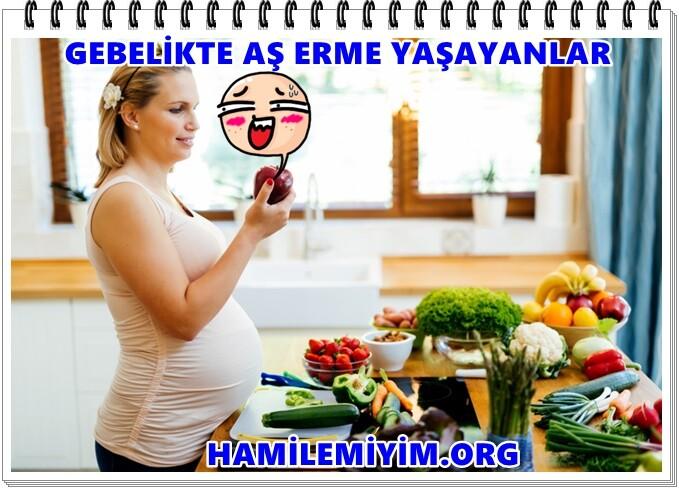 Hamilelikte gebelikte aşerme yaşayanlar